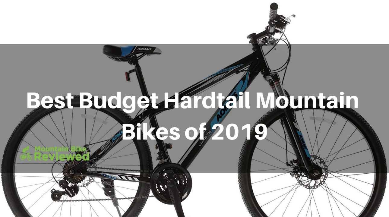 7a0a0a83ce8 Best Budget Hardtail Mountain Bikes of 2018