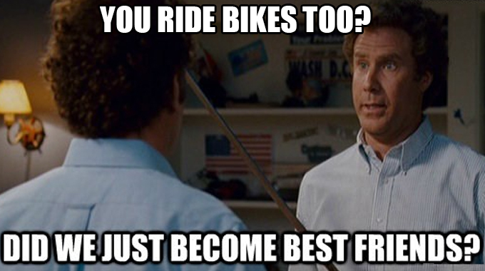 Cycling Memes: Cyclists make the best friends